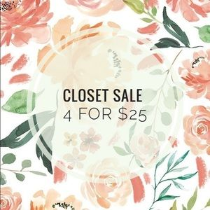 Closet Sale 4 for $25 on Marked Items